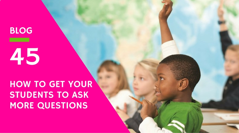 how-to-get-your-students-to-ask-more-questions