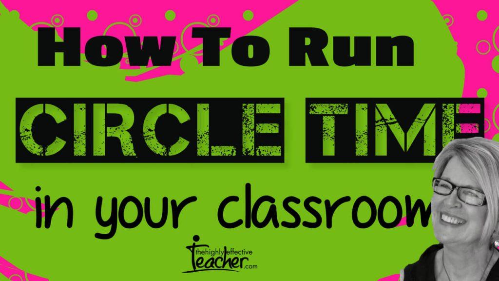 How Teaching Strategies: How To Run Circle Time In Your ClassroomTo Run Circle Time In Your Classroom